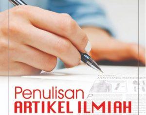 Klinik Penulisan Artikel Ilmiah Nasional dan Internasional Tahun 2018